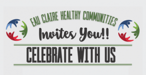 Eau Claire Healthy Communities to hold its annual celebration at 5:30 p.m. today