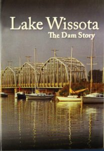 Pictorial history of Lake Wissota and dam to be unveiled at four Chippewa County locations in June